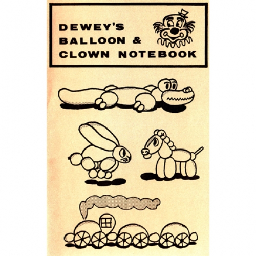 Dewey R.,Deweys Balloon & Clown Notebook